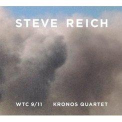 Steve Reich wtc 9/11 Kronos Quartet