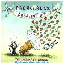 Pachelbel's Greatest Hit The Ultimate Canon