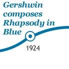 Gershwin composes Rhapsody in Blue