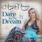 Rebecca Newman Dare to Dream