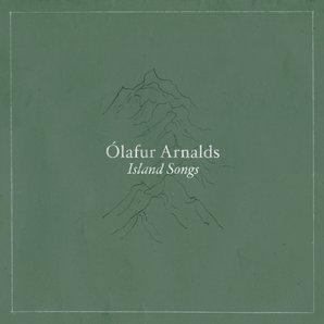 Island Songs Olafur Arnalds